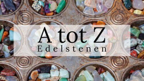 Edelstenen A - Z
